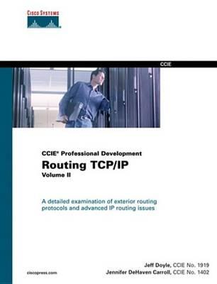 Routing TCP/IP, Vol. II, (CCIE Professional Development)