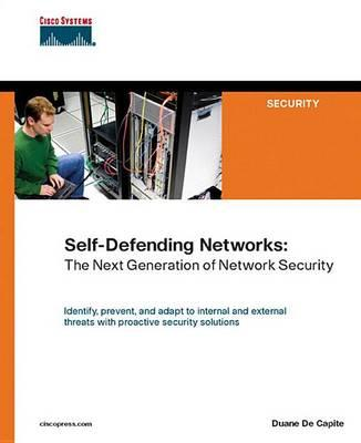 Self-Defending Networks