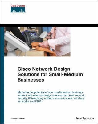 Cisco Network Design Solutions for Small-Medium Businesses (paperback)