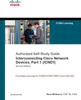 Interconnecting Cisco Network Devices, Part 1 (Icnd1)