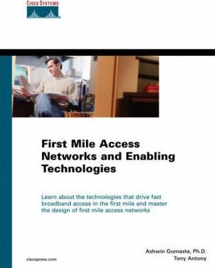 First Mile Access Networks and Enabling Technologies (paperback)