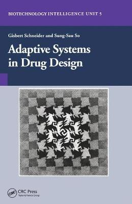 Adaptive Systems in Drug Design