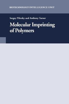 Molecular Imprinting of Polymers