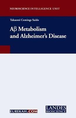 A-Beta Metabolism and Alzheimer's Disease