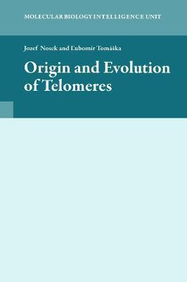 Origin and Evolution of Telomeres