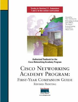 First Year Companion Guide, Revised Printing (Cisco Networking Academy)