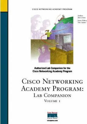 Lab Companion, Volume I (Cisco Networking Academy)