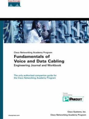 Fundamentals of Voice and Data Cabling Engineering Journal and Workbook
