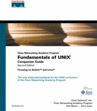Fundamentals of UNIX Companion Guide (Cisco Networking Academy Program)
