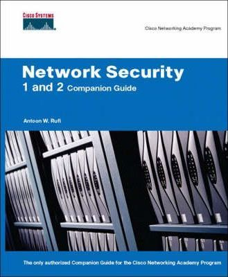 Network Security 1 and 2 Companion Guide (Cisco Networking Academy)