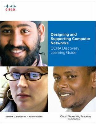 Designing and Supporting Computer Networks, CCNA Discovery Learning Guide