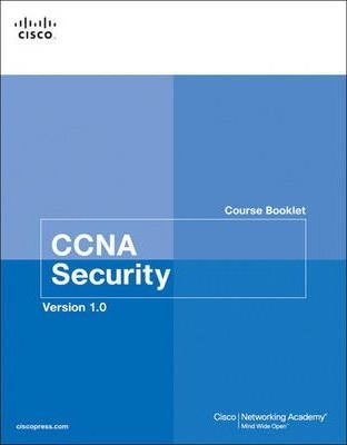 CCNA Security Course Booklet, Version 1.0