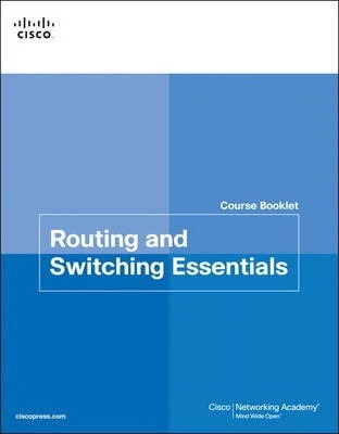 Routing And Switching Essentials Course Booklet Cisco Networking