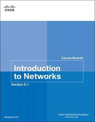 Introduction to Networks Course Booklet v5.1: Course booklet v5.1