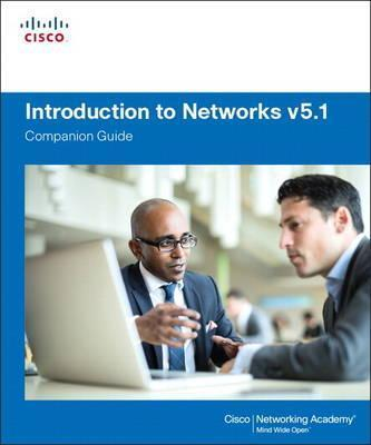 Introduction to Networks Companion Guide: V. 5.1