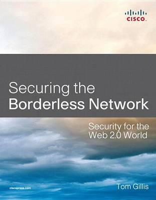 Securing the Borderless Network