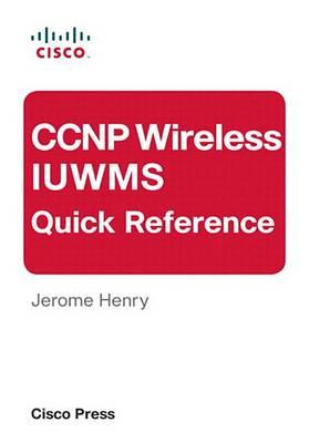 CCNP Wireless Iuwms Quick Reference (eBook)