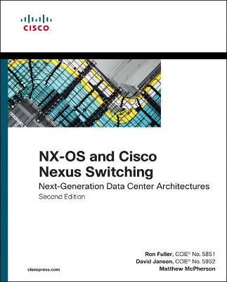 NX-OS and Cisco Nexus Switching : Ron Fuller : 9781587143045