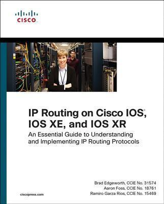 IP Routing on Cisco IOS, IOS XE, and IOS XR