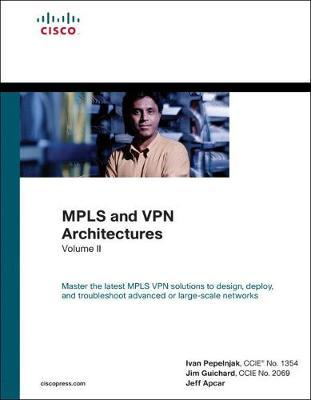 MPLS and VPN Architectures: Volume II