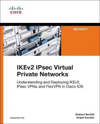 IKEv2 IPsec Virtual Private Networks