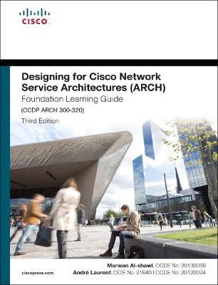 Designing for Cisco Network Service Architectures (ARCH