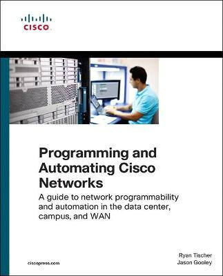 Programming and Automating Cisco Networks
