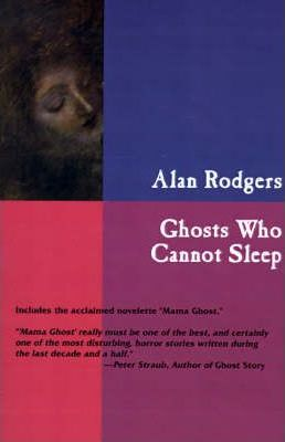 Ghosts Who Cannot Sleep