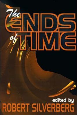 The Ends of Time