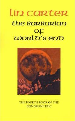 The Barbarian of World's End