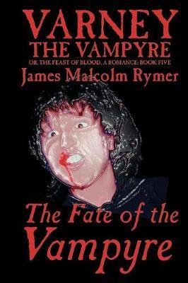 The Fate of the Vampyre