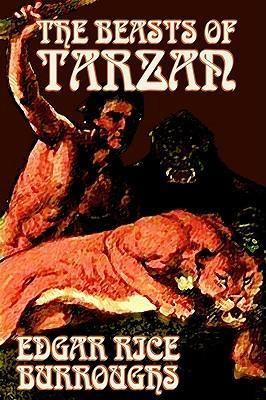 The Beasts of Tarzan by Edgar Rice Burroughs, Fiction, Classics, Action & Adventure