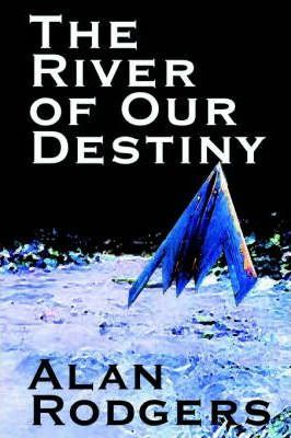 The River of Our Destiny