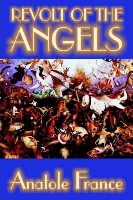 Revolt of the Angels by Anatole France, Science Fiction