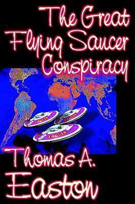 The Great Flying Saucer Conspiracy