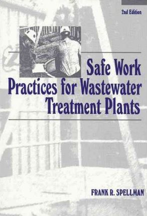 Safe Work Practices for Wastewater Treatment Plants