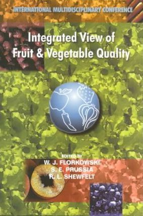 Integrated View of Fruit & Vegetable Quality