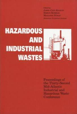Hazardous and Industrial Waste Proceedings, 32nd Mid-Atlantic Conference