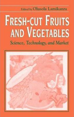 Fresh-Cut Fruits and Vegetables