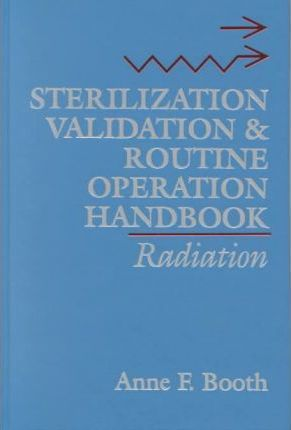 Sterilization Validation and Routine Operation Handbook