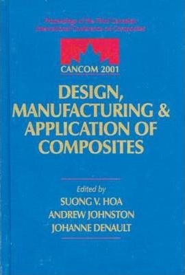 Cancom 2001 Proceedings of the 3rd Canadian International Conference on Composites 2001