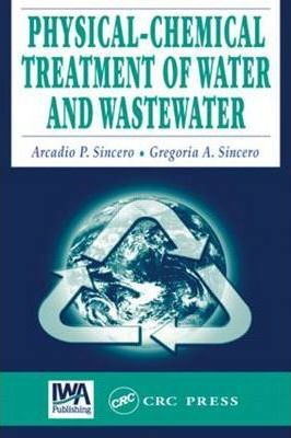 Physical-Chemical Treatment of Water and Wastewater