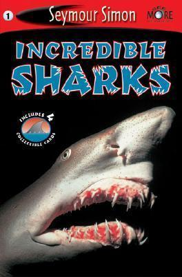 Seemore Readers: Incredible Sharks