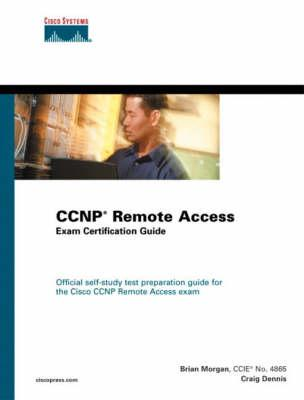 CCNP Remote Access Exam Certification Guide