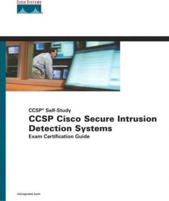 Ccsp Cisco Secure Intrusion Detection Systems Exam Certification Guide