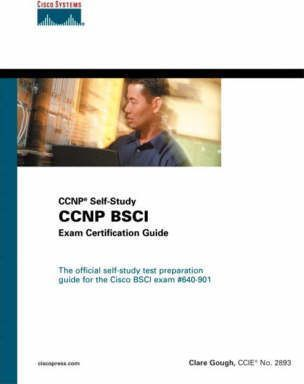 CCNP BSCI Exam Certification Guide: Self Study