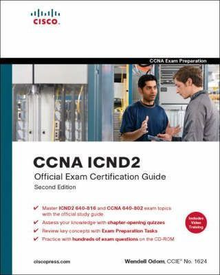 CCNA ICND2 Official Exam Certification Guide (CCNA Exams 640-816 and 640-802)