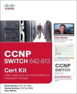 CCNP SWITCH 642-813 Cert Kit