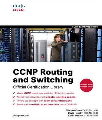 CCNP Routing and Switching Official Certification Library (Exams 642-902, 642-813, 642-832), Barnes and Noble Exclusive Edition