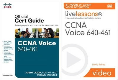 CCNA Voice 640-461 Official Cert Guide and LiveLessons